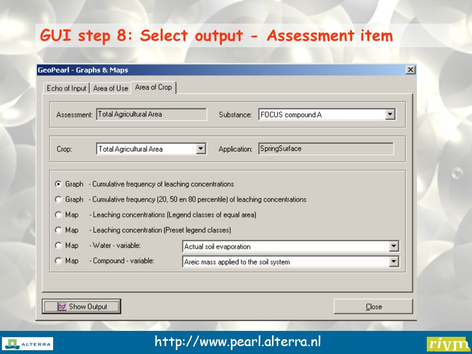 http://www.pearl.alterra.nl GUI step 8: Select output - Assessment item
