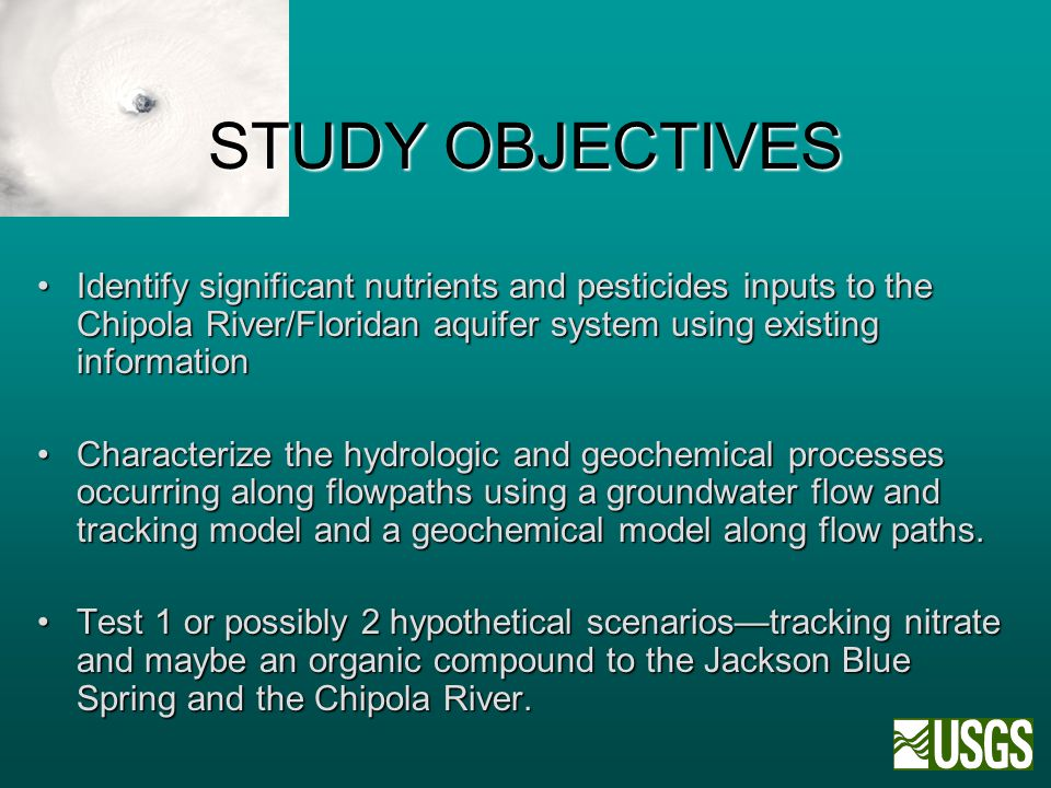 STUDY OBJECTIVES Identify significant nutrients and pesticides inputs to the Chipola River/Floridan aquifer system using existing informationIdentify