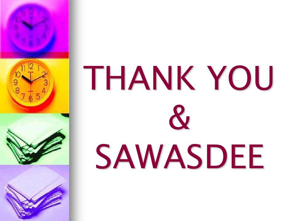 THANK YOU & SAWASDEE