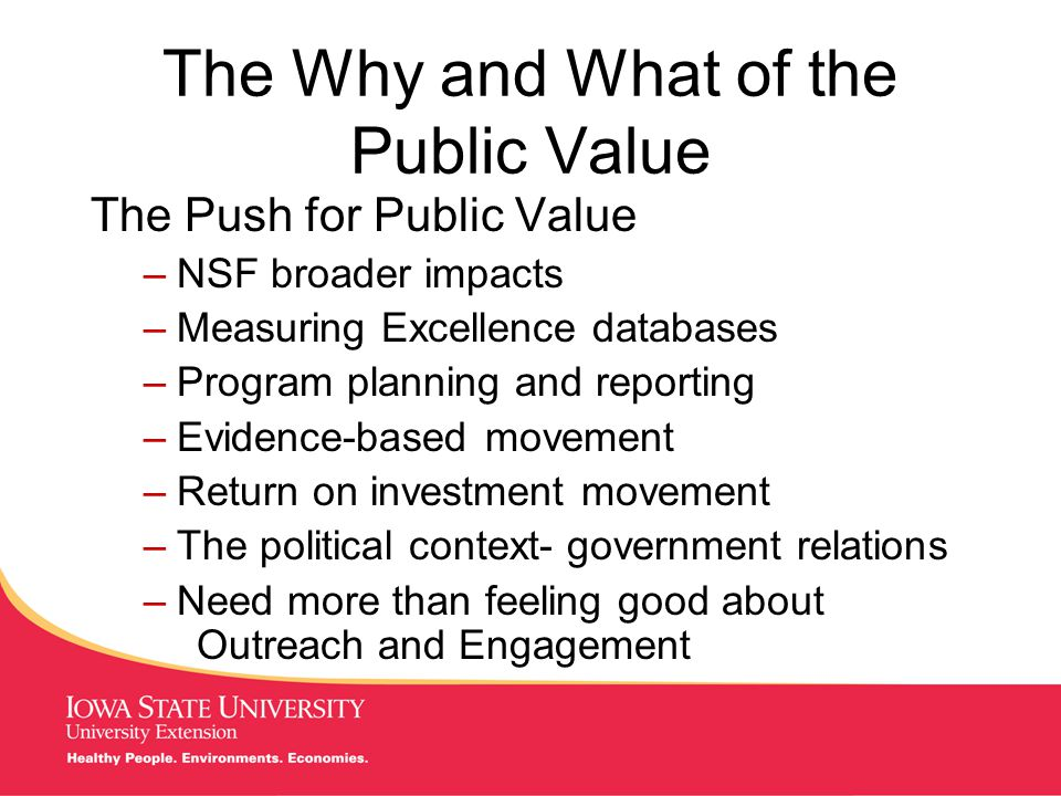MANAGING Tough Times More Lessons Develop PV templates Use PV to integrate campus and field perspectives Involve economists, program evaluators, communications staff, and stakeholders Reward those embracing the movement