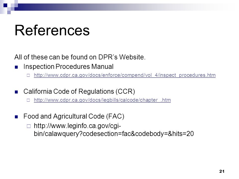 References All of these can be found on DPR's Website.