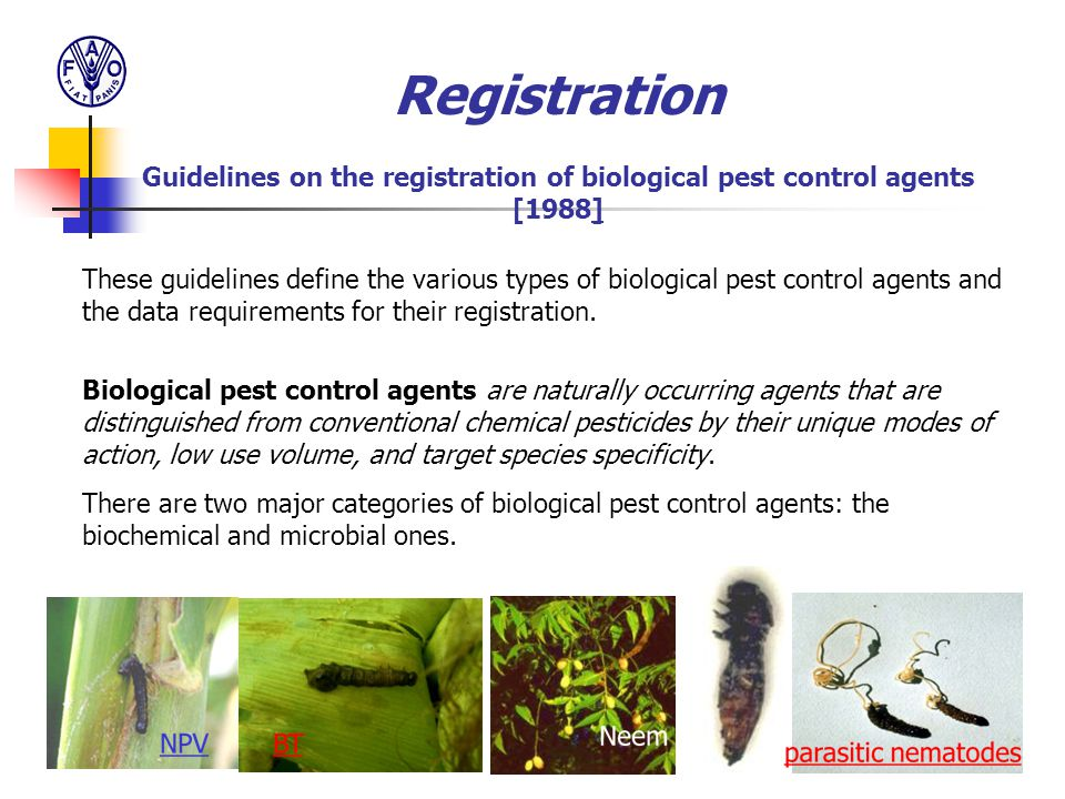 Registration Guidelines on the registration of biological pest control agents [1988] These guidelines define the various types of biological pest cont