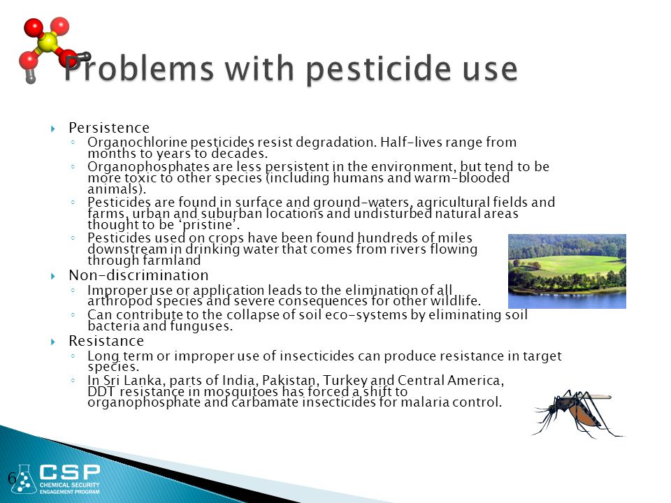  Persistence ◦ Organochlorine pesticides resist degradation.