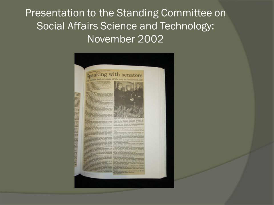 Presentation to the Standing Committee on Social Affairs Science and Technology: November 2002