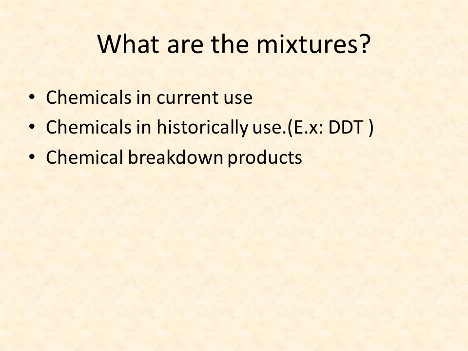 What are the mixtures.