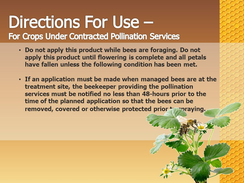 SHORTFALLS Only protects hives from the contracted pollinator.