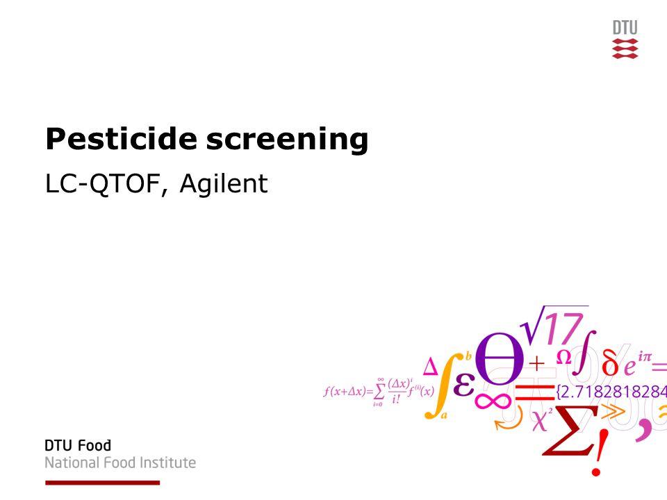 Pesticide screening LC-QTOF, Agilent