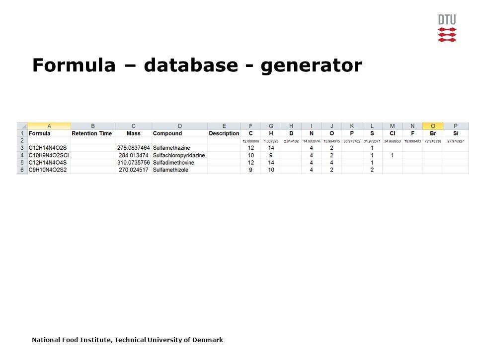National Food Institute, Technical University of Denmark Formula – database - generator