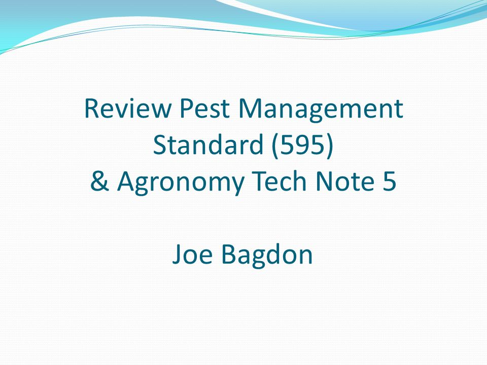 Before A row crop field where an assessment of the likely risk of likely pest suppression activities has been performed; and measures to mitigate likely risks have been identified.