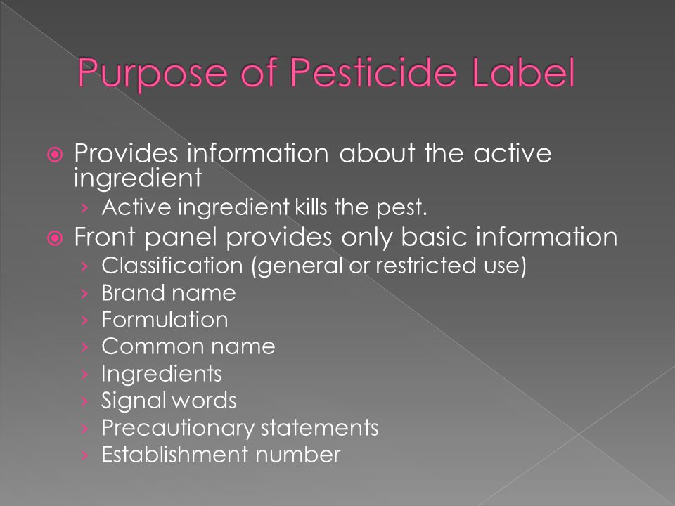 Provides information about the active ingredient › Active ingredient kills the pest.