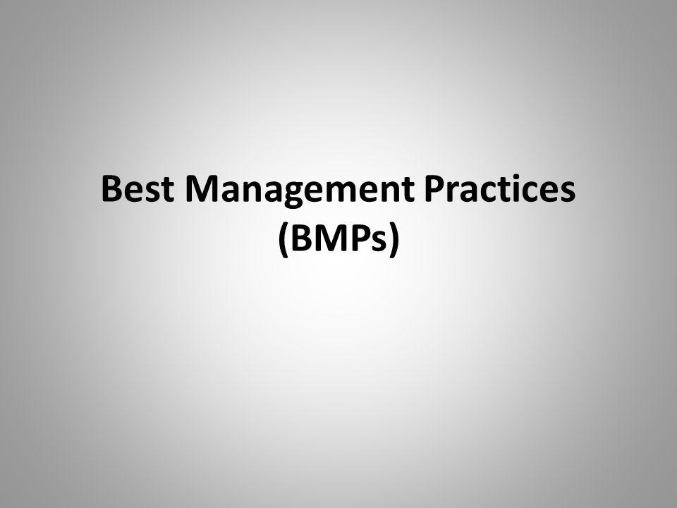 Best Management Practices (BMPs)