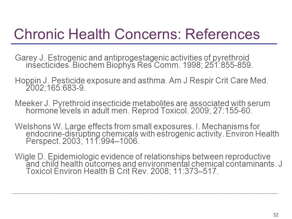 32 Chronic Health Concerns: References Garey J.