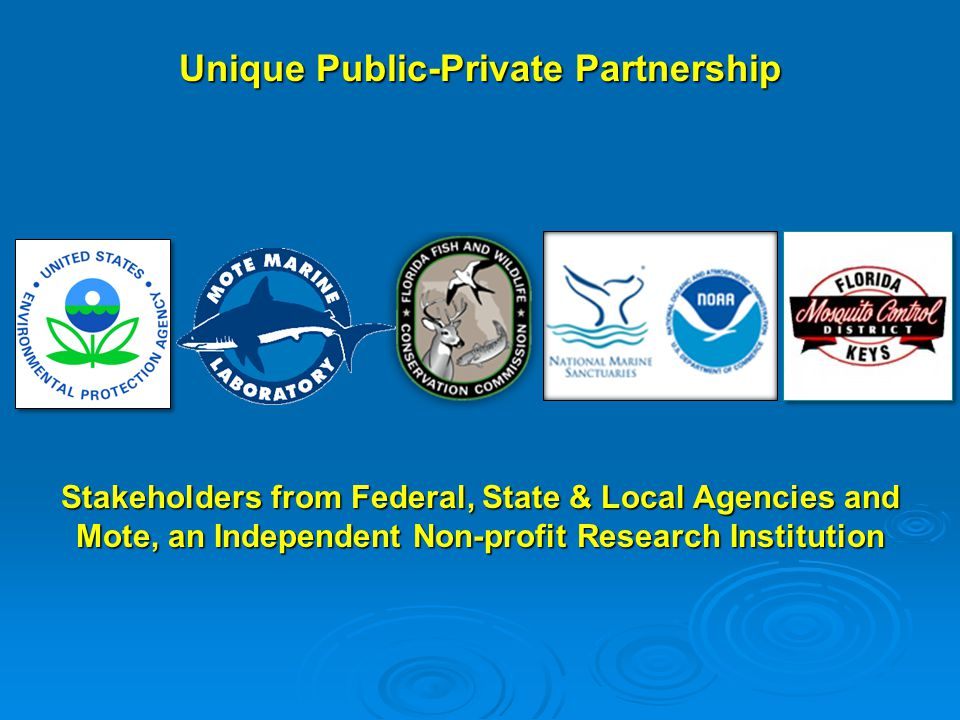 Unique Public-Private Partnership Stakeholders from Federal, State & Local Agencies and Mote, an Independent Non-profit Research Institution