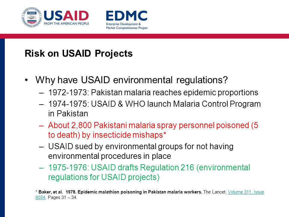 Risk on USAID Projects Why have USAID environmental regulations.