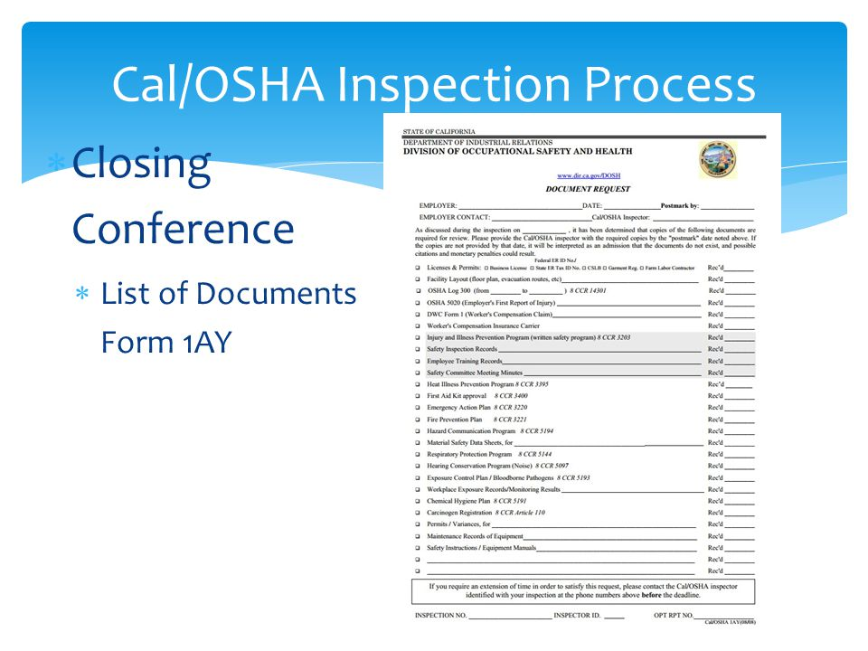 Cal/OSHA Inspection Process  Closing Conference  List of Documents Form 1AY