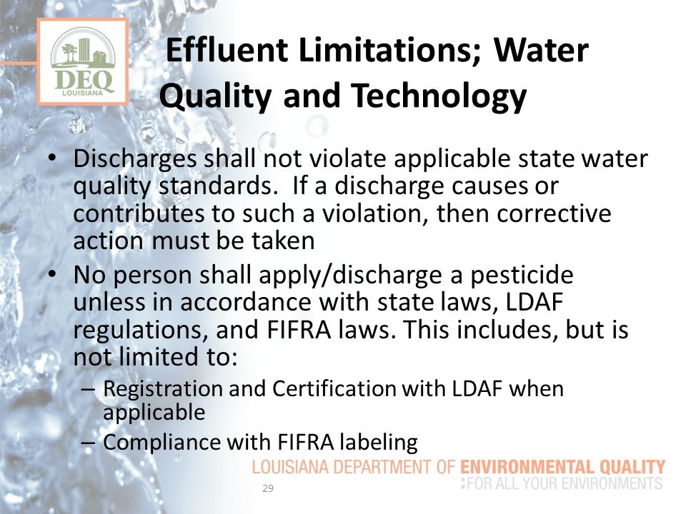 Discharges shall not violate applicable state water quality standards.