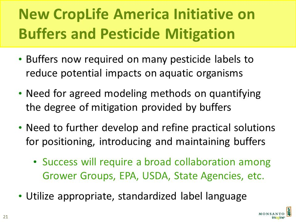 New CropLife America Initiative on Buffers and Pesticide Mitigation Buffers now required on many pesticide labels to reduce potential impacts on aquat