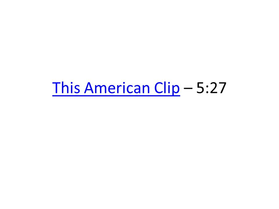 This American ClipThis American Clip – 5:27