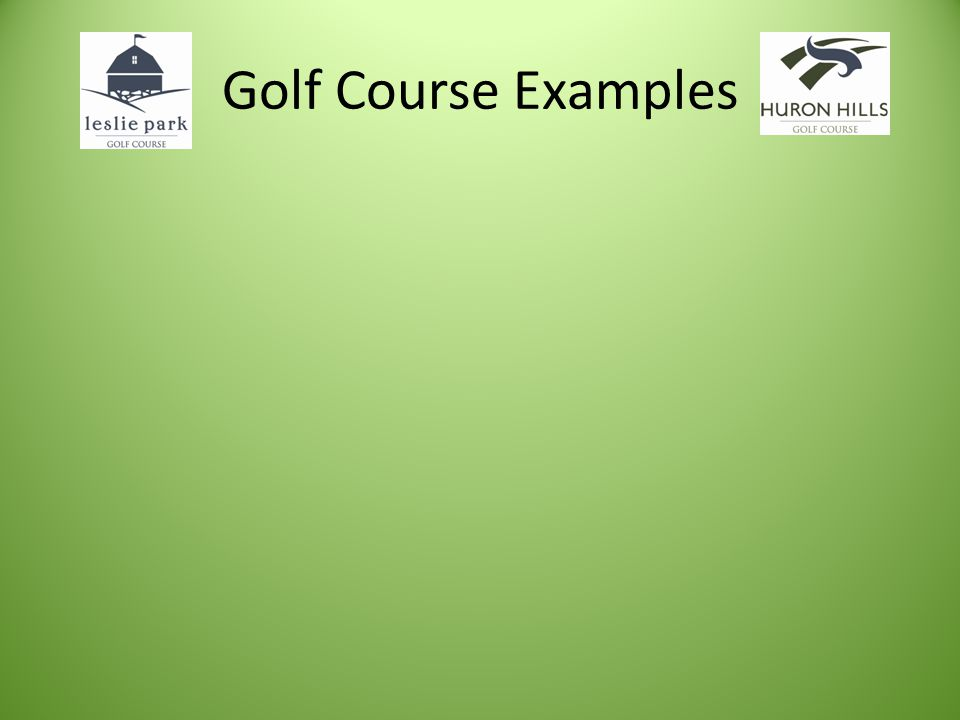 Golf Course Examples