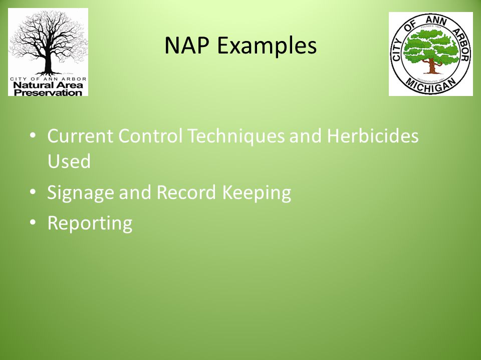 NAP Examples Current Control Techniques and Herbicides Used Signage and Record Keeping Reporting