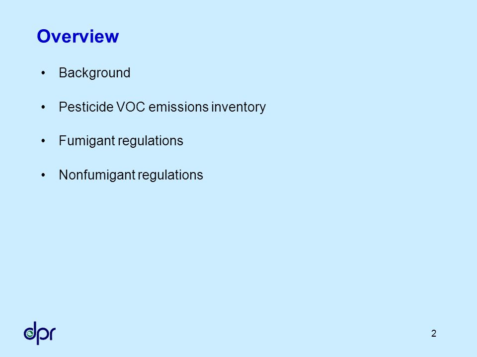 23 Backup measure: trigger for high-VOC prohibitions (3 CCR 6452.2(f)) SIP goal Trigger DPR annual emission inventory report used to determine if nonfumigant prohibitions are triggered –Example: Fall 2014 report uses 2013 data to determine if high-VOC prohibitions triggered in May 2015 –Trigger level is 17.2 tons/day (95% of SIP goal)