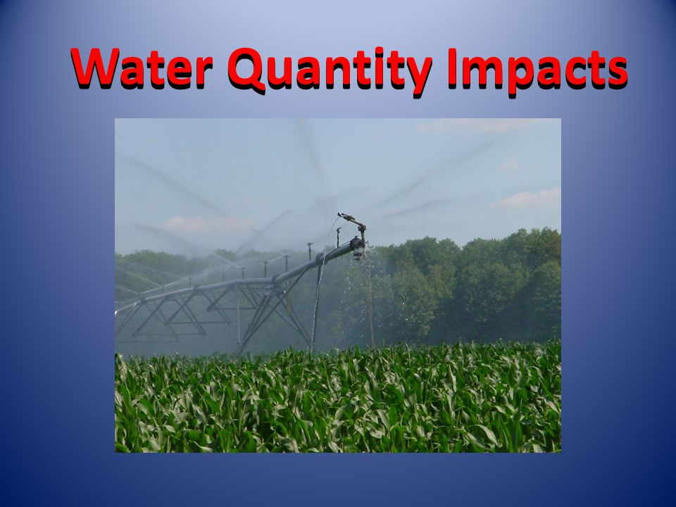 Water Quantity Impacts