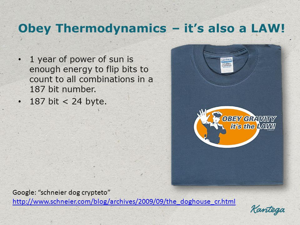 Obey Thermodynamics – it's also a LAW.