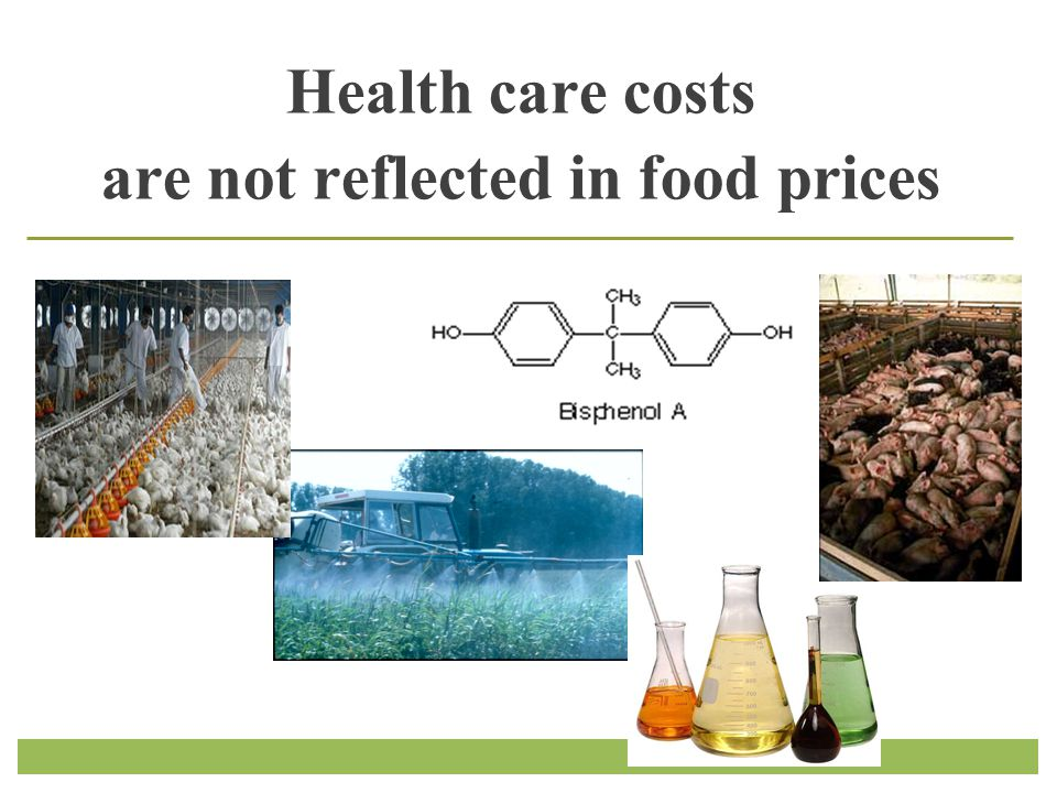 Health care costs are not reflected in food prices