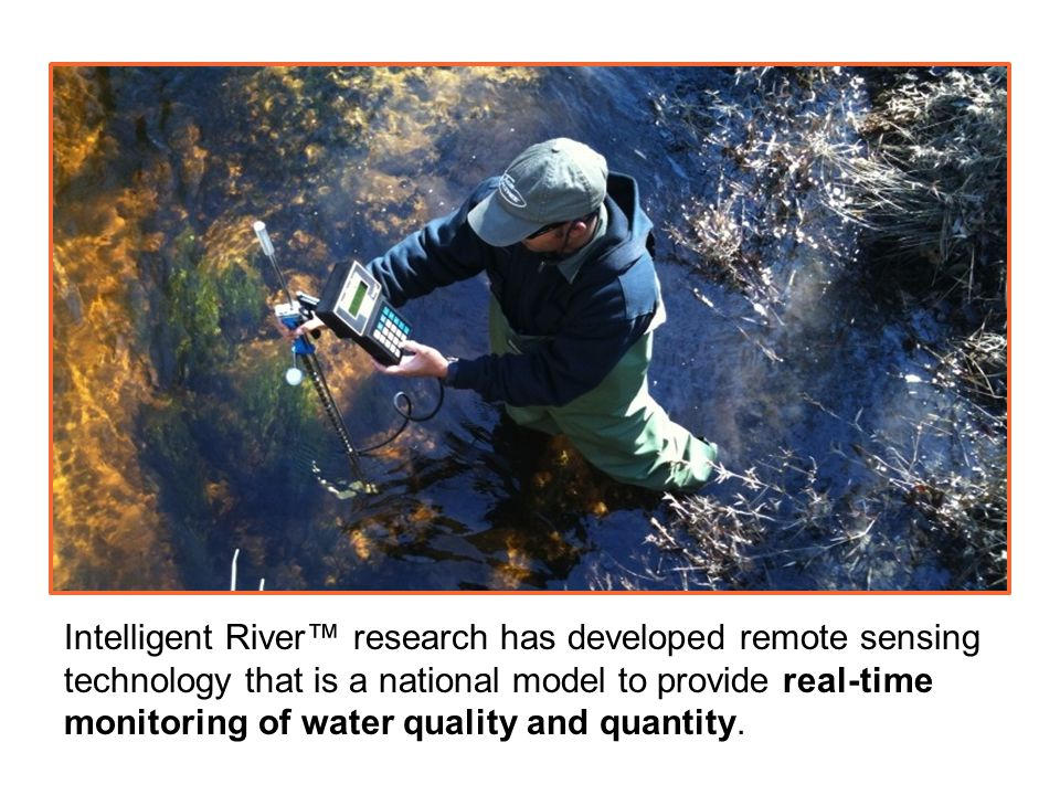 Intelligent River™ research has developed remote sensing technology that is a national model to provide real-time monitoring of water quality and quantity.