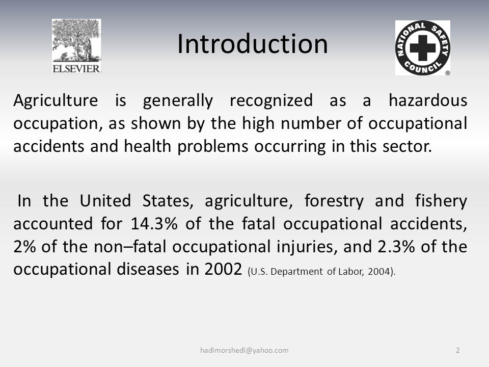 In Europe, agriculture is the fourth most hazardous occupational sector, with a mortality rate among agricultural workers of 12.4/100,000 in 1998 (European Agency for Safety and Health at Work, 2004).