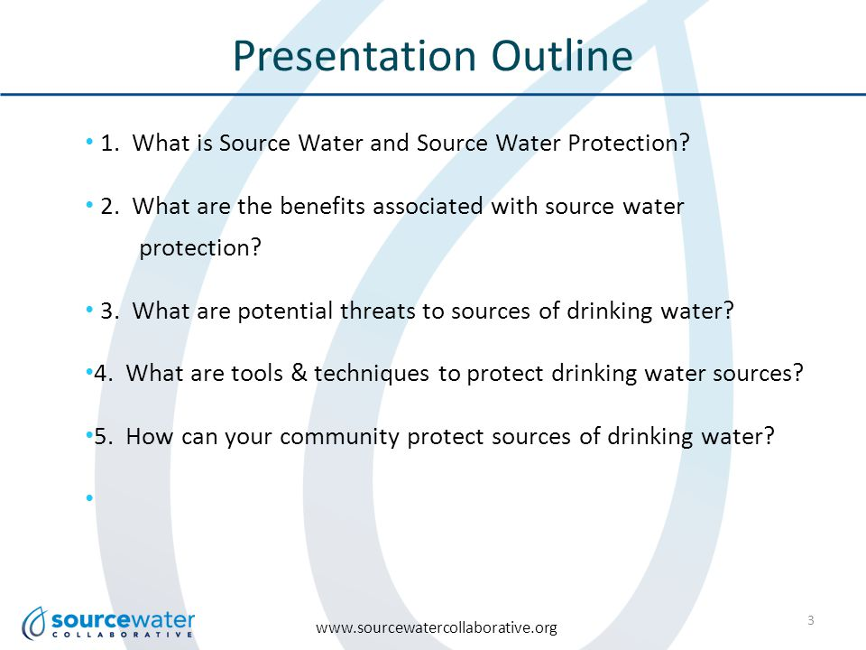 www.sourcewatercollaborative.org Presentation Outline 1.