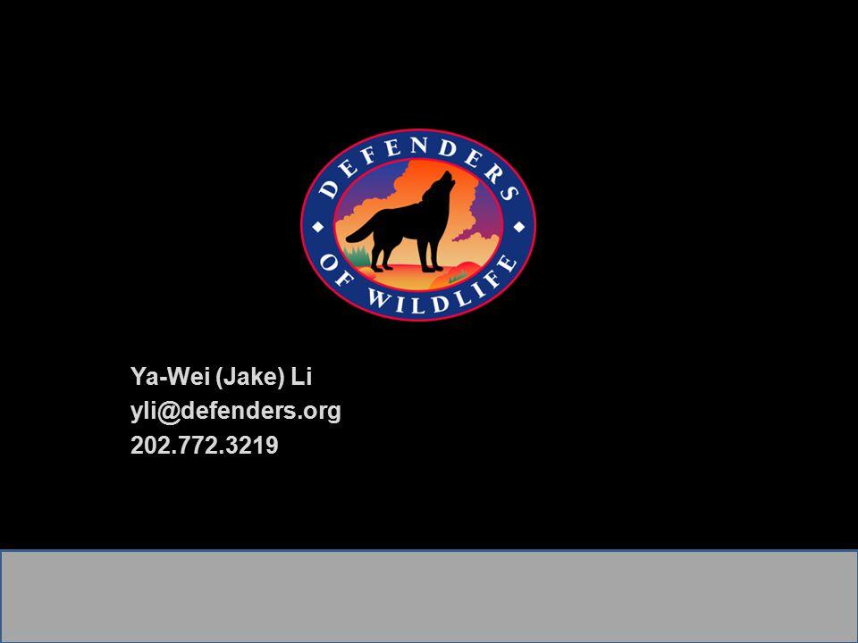 Ya-Wei (Jake) Li yli@defenders.org 202.772.3219
