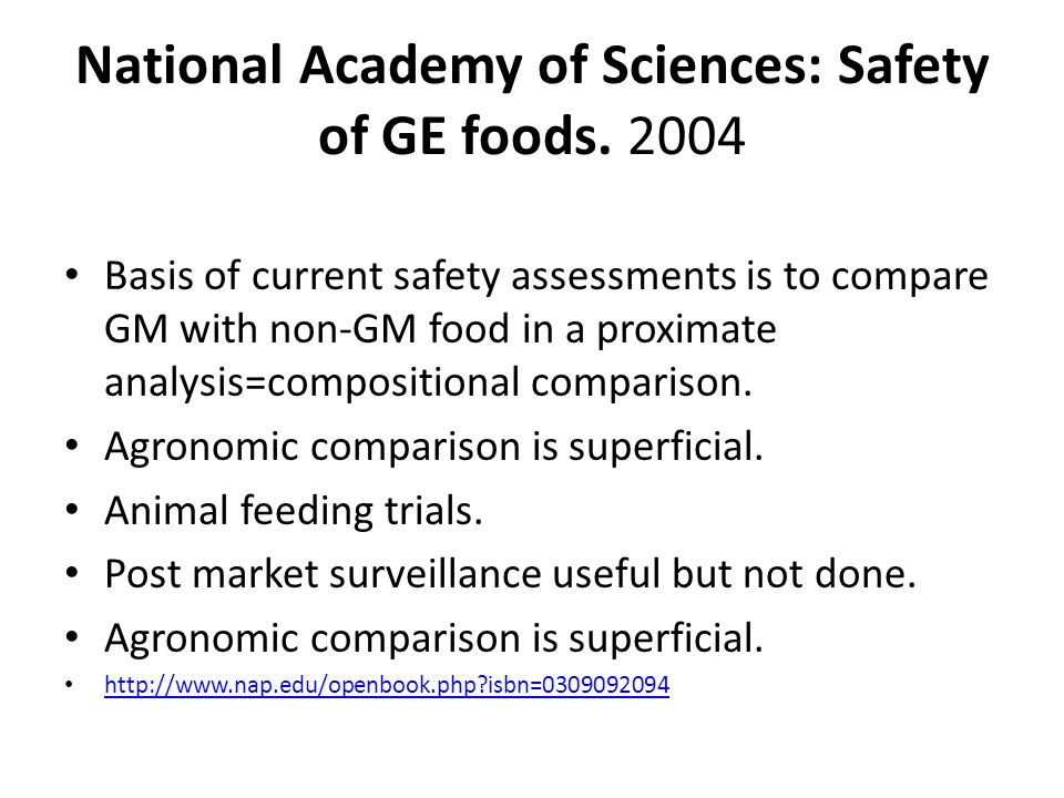 National Academy of Sciences: Safety of GE foods.