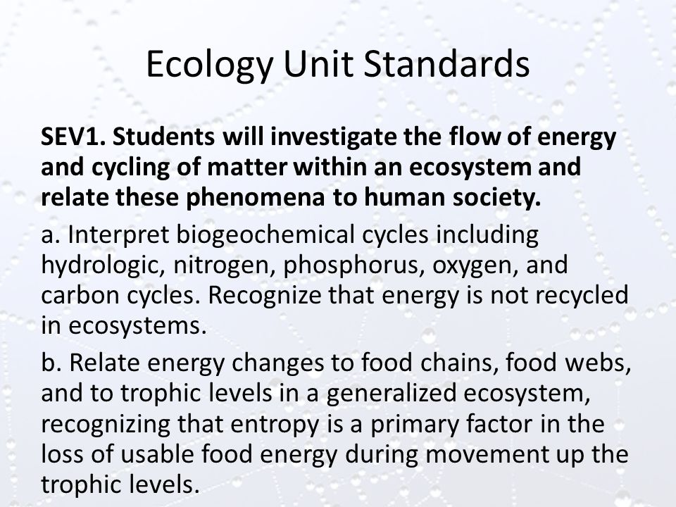 Ecology Unit Standards SEV1.