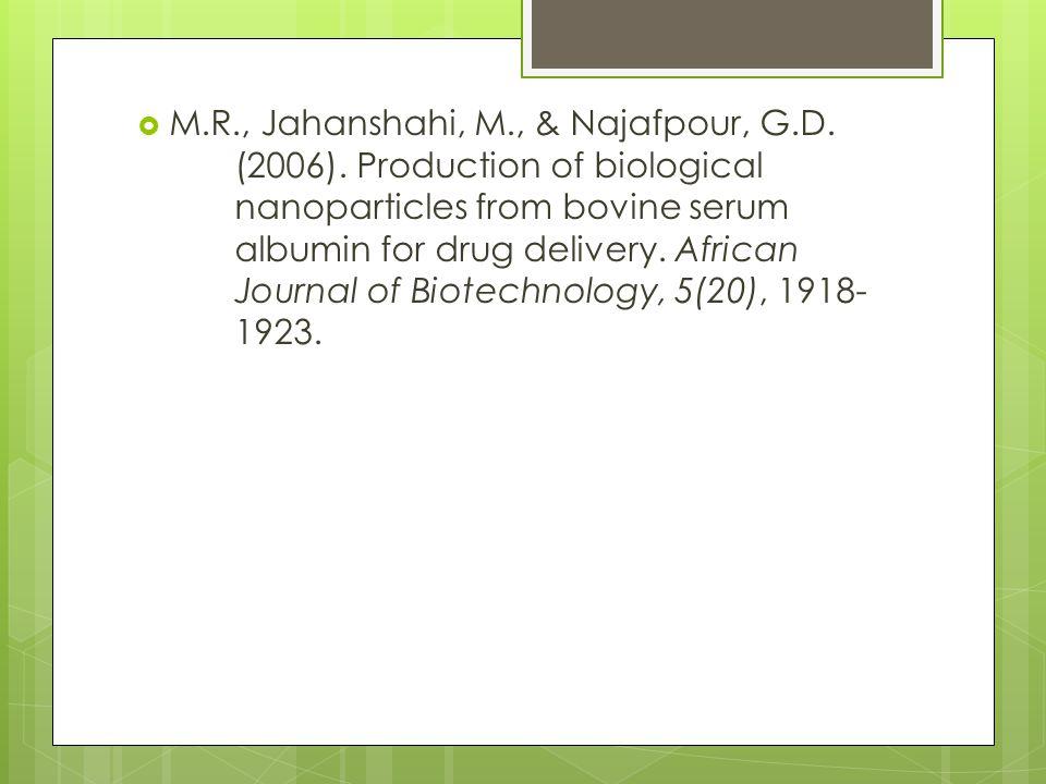  M.R., Jahanshahi, M., & Najafpour, G.D. (2006).