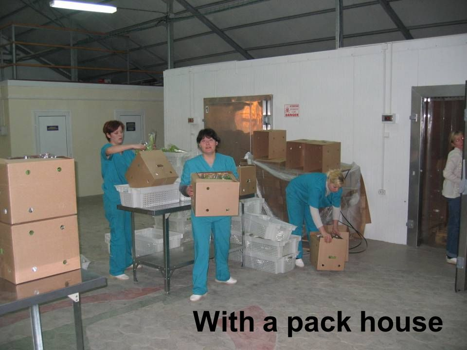 With a pack house