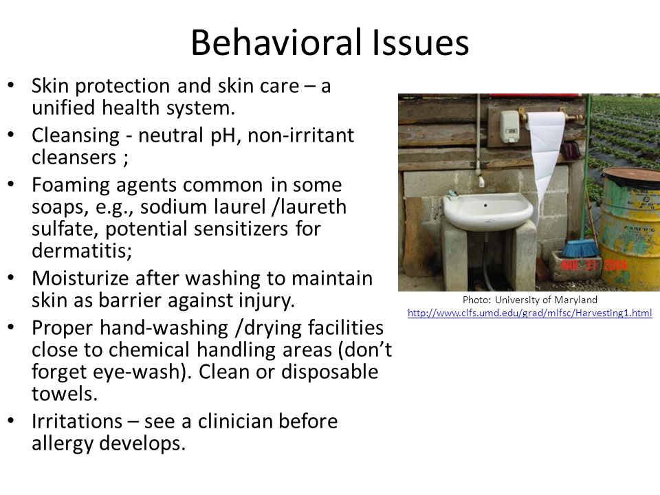 Behavioral Issues Skin protection and skin care – a unified health system.