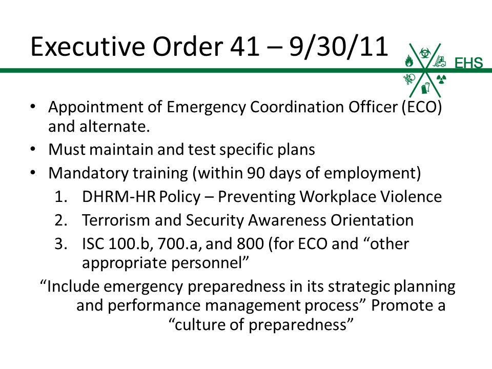 Executive Order 41 – 9/30/11 Appointment of Emergency Coordination Officer (ECO) and alternate.