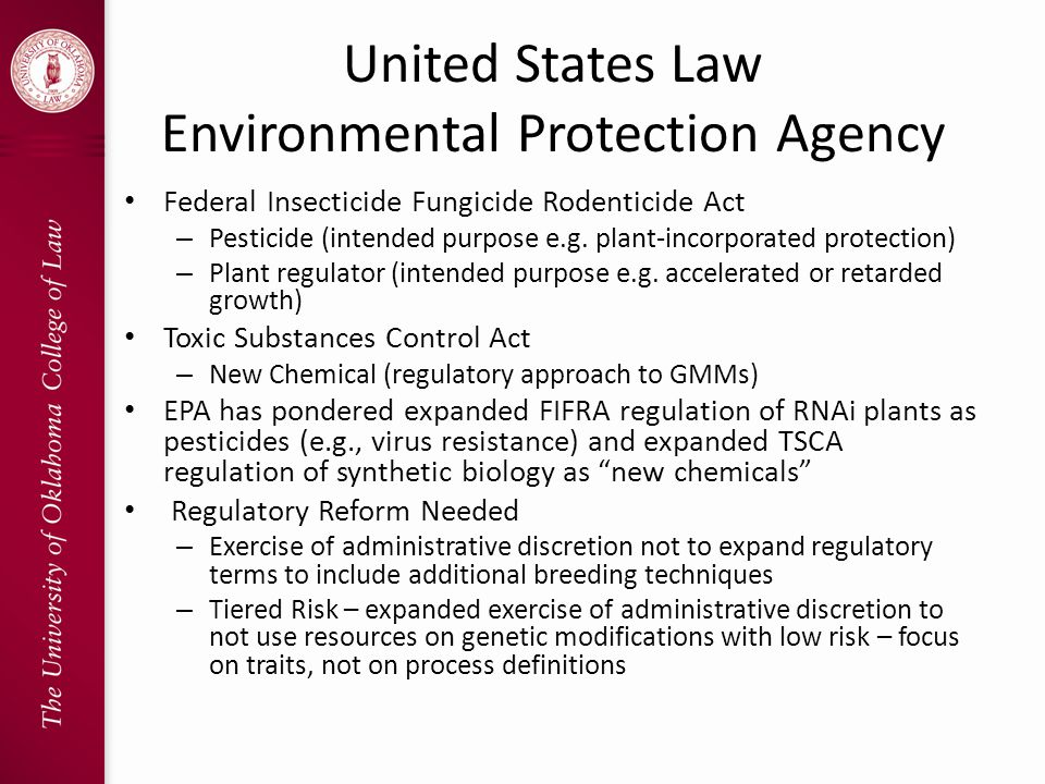 United States Law Environmental Protection Agency Federal Insecticide Fungicide Rodenticide Act – Pesticide (intended purpose e.g.