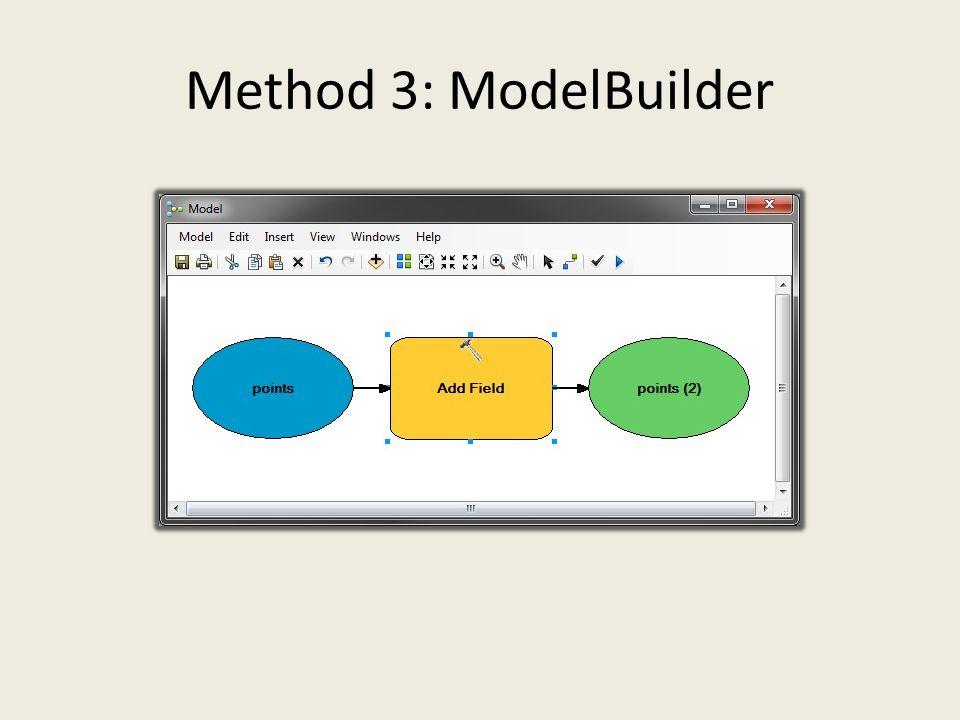 Method 3: ModelBuilder