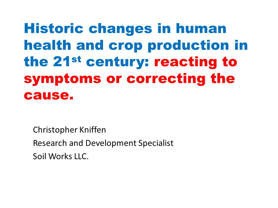 In 2007, glyphosate (Roundup) was the most common herbicide used in the agricultural sector.