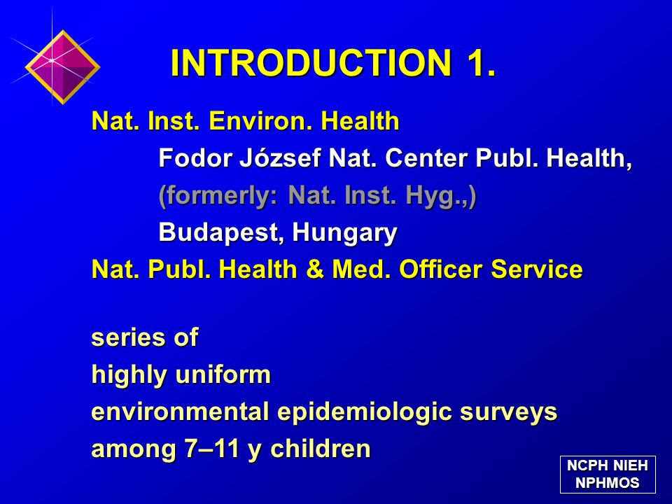INTRODUCTION 1. Nat. Inst. Environ. Health Fodor József Nat.