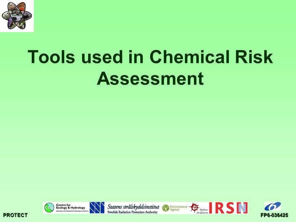 PROTECTFP6-036425 Tools used in Chemical Risk Assessment