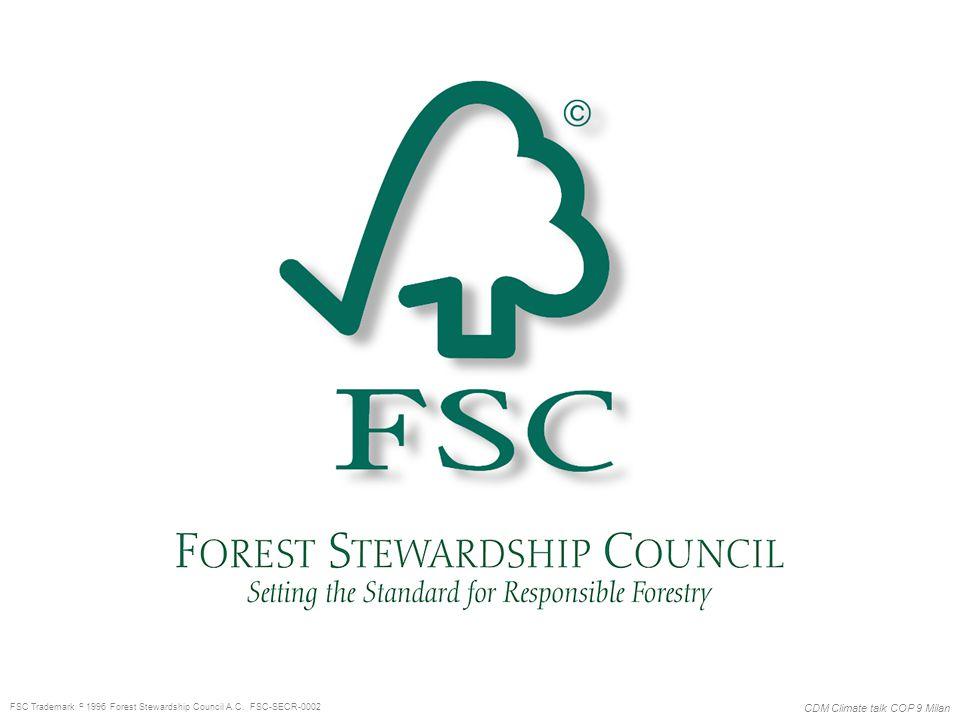 CDM Climate talk COP 9 Milan FSC Trademark  1996 Forest Stewardship Council A.C. FSC-SECR-0002