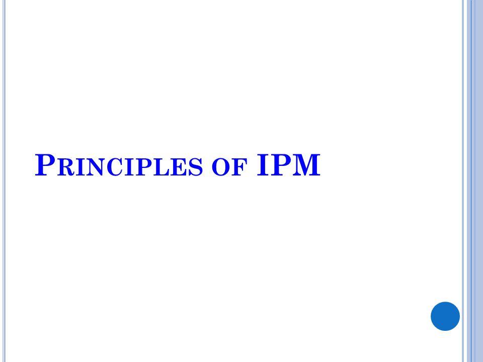 P RINCIPLES OF IPM