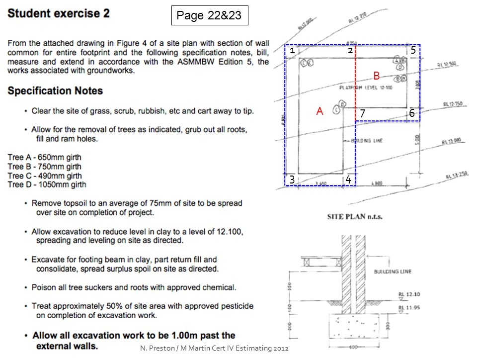 Page 22&23 A B 12 43 5 6 7 N. Preston / M Martin Cert IV Estimating 2012