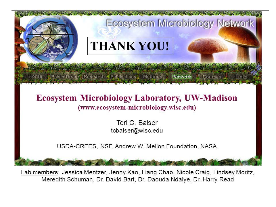 Ecosystem Microbiology Laboratory, UW-Madison (www.ecosystem-microbiology.wisc.edu) Teri C.
