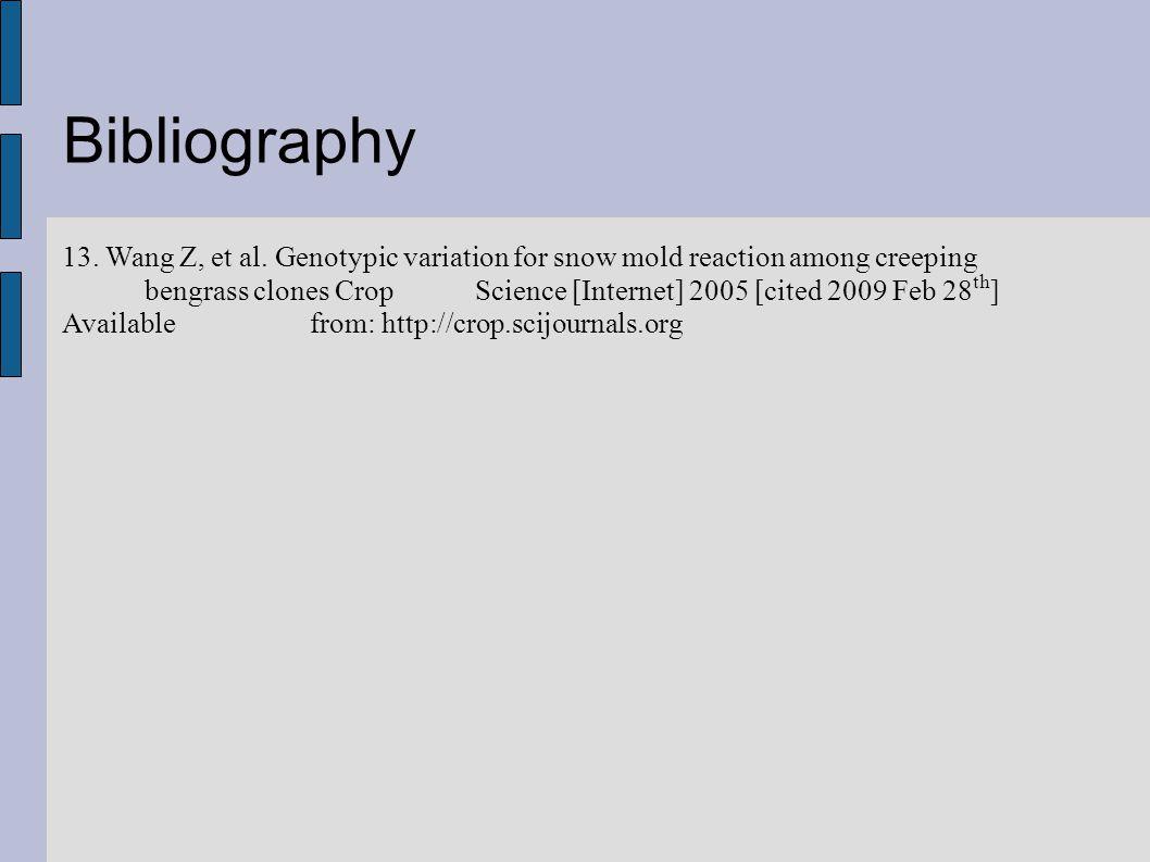Bibliography 13. Wang Z, et al.