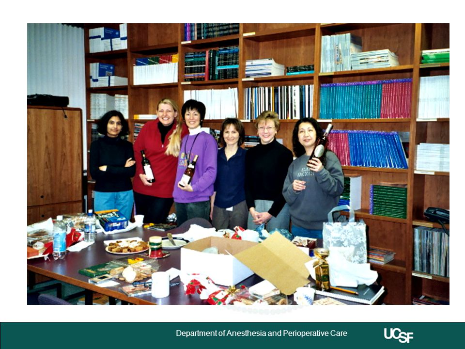 University of California,San Francisco 17 Department of Anesthesia and Perioperative Care