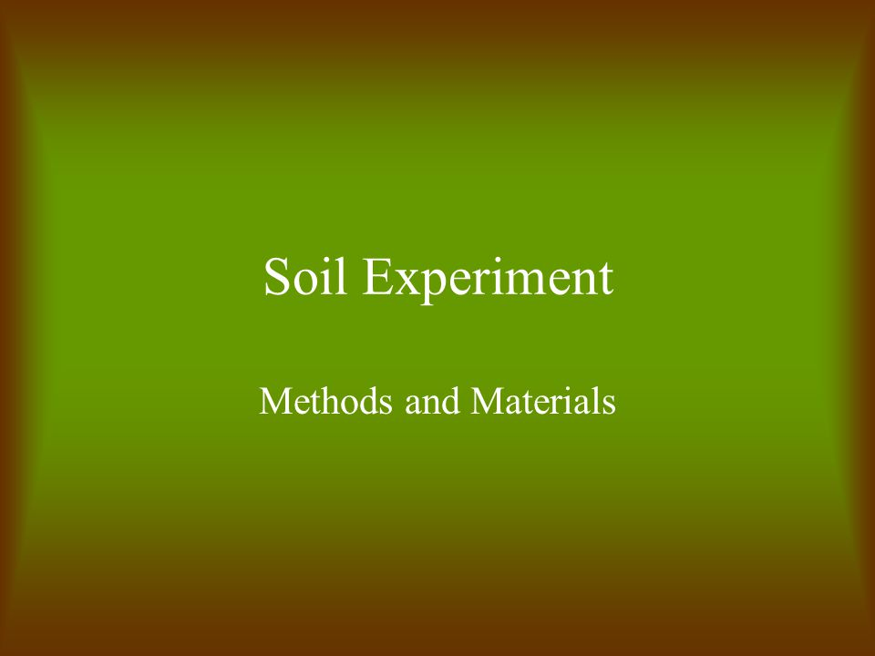 Soil Experiment Methods and Materials